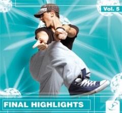 FINAL HIGHLIGHTS Vol. 5 — different bpm