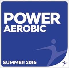 POWER AEROBIC Summer 2016 — 135-140 bpm