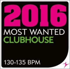 2016 MOST WANTED — ClubHouse — 130-135 bpm
