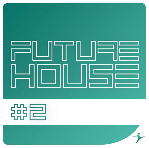 FUTURE HOUSE #2- 128-128 bpm