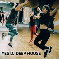 YES DJ DEEP HOUSE-132-132 bpm