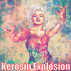 Kerosin Explosion — Roman Ondrashek